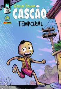 Graphic Msp: Cascão - Temporal