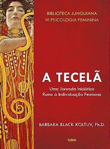 A Tecelã: Uma Jornada Iniciática Rumo a Individuação Feminina