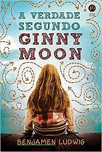 A verdade segundo Ginny Moon