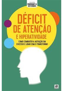 DEFICIT DE ATENÇAO E HIPERATIVIDADE - 1ªED.(2019)