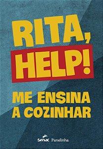 Rita, Help! Me ensina a cozinha