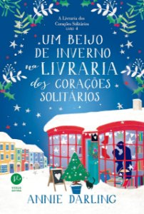 Um beijo de inverno na livraria dos corações solitários