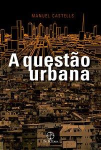 A questão urbana