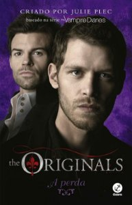 The Originals: A perda (Vol. 2)