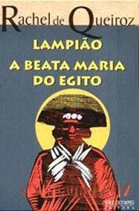 Lampião / A beata Maria do Egito