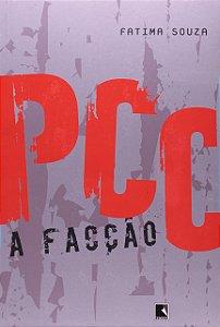 PCC, A FACÇÃO