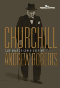 Churchill: Caminhando com o destino