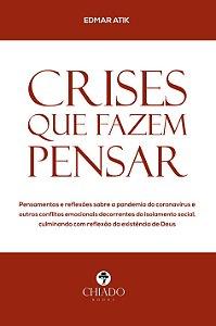 Crises que fazem pensar