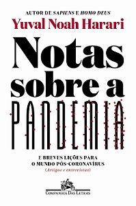 Notas sobre a pandemia: E breves lições para o mundo pós-coronavírus