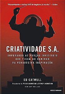 Criatividade S.A.: Superando as forças invisíveis que ficam no caminho da verdadeira inspiração