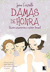 Damas de honra: Quatro casamentos e nenhum funeral