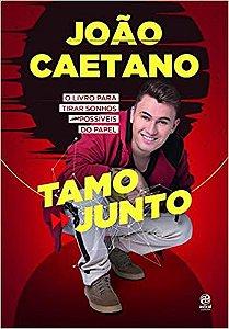 João Caetano - Tamo junto!