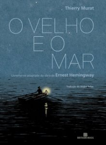 O velho e o mar (Graphic Novel)