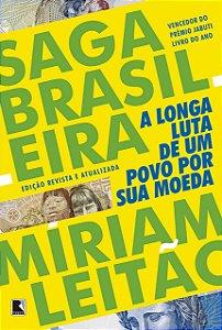 Saga Brasileira: A longa luta de um povo por sua moeda