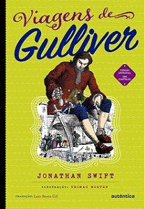 Viagens de Gulliver - (Texto integral - Clássicos Autêntica)