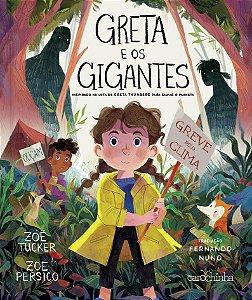 Greta e os gigantes: Inspirado na luta de Greta Thunberg para salvar o planeta