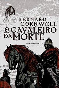 O Cavaleiro da Morte (Vol. 2 Crônicas Saxônicas)