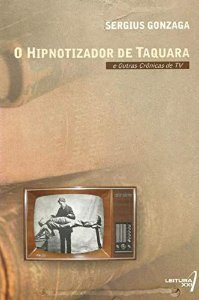 O Hipnotizador de Taquara