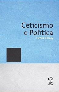 Ceticismo e Política