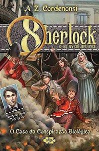 Sherlock e os Aventureiros: O caso da conspiração biológica: 3
