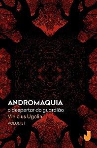 Andromaquia: O Despertar do Guardião