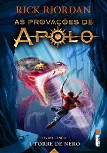 A Torre De Nero. Série As Provações De Apolo – Livro 5