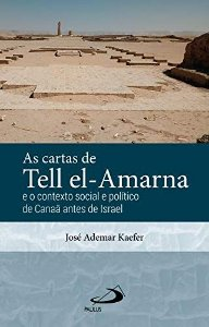 As Cartas de Tell El-Amarna
