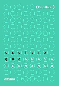 Cecília que amava Fernando