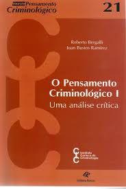 O Pensamento Criminológico I - Uma análise crítica