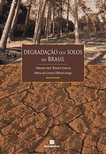 Degradação dos Solos no Brasil