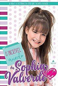 O incrível mundo da Sophia Valverd