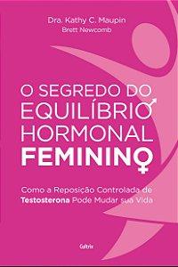 O Segredo do Equilíbrio Hormonal Feminino