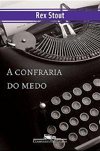 A CONFRARIA DO MEDO