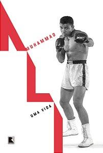 Muhammad Ali: Uma vida