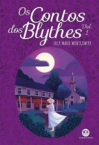 Os contos dos Blythes - Vol 1