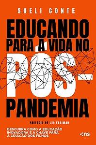Educando para a vida no pós-pandemia