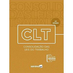 Clt – Consolidaçao das Leis do Trabalho ed. 13