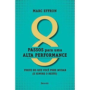 8 Passos Para Uma Alta Performance