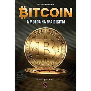 Bitcoin – A Moeda Na era Digital