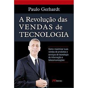 A Revoluçao das Vendas de Tecnologia