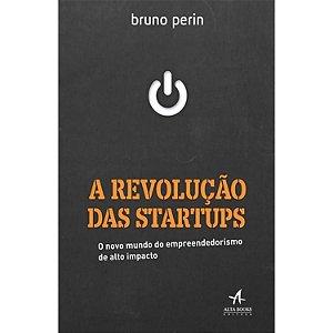 A Revolução das Startups