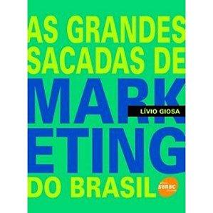 As Grandes Sacadas de Marketing do Brasil