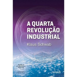 A Quarta Revoluçao Industrial