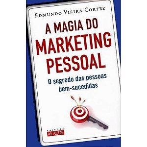 A Magia do Marketing Pessoal