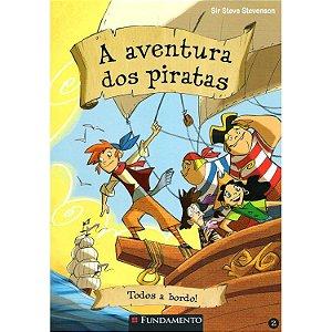 A Aventura dos Piratas – Vol 02 – Todos A Bordo!