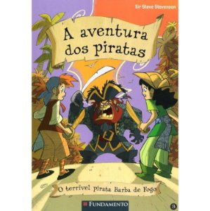 A Aventura dos Piratas – Vol 03 – O Terrivel Pirata Barba de Fogo