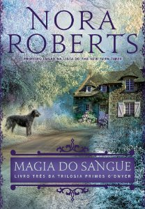 Magia do sangue (Primos O'Dwyer – Livro 3)