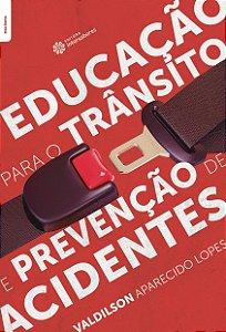 Educação para o trânsito e prevenção de acidentes