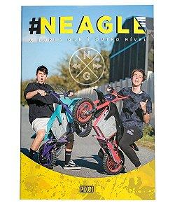 Neagle: A dupla que é outro nível