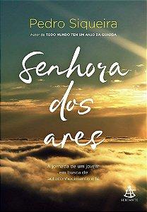 Senhora dos ares: A jornada de um jovem em busca de autoconhecimento e fé
